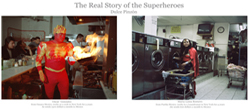 The Real Story of The Superheroes